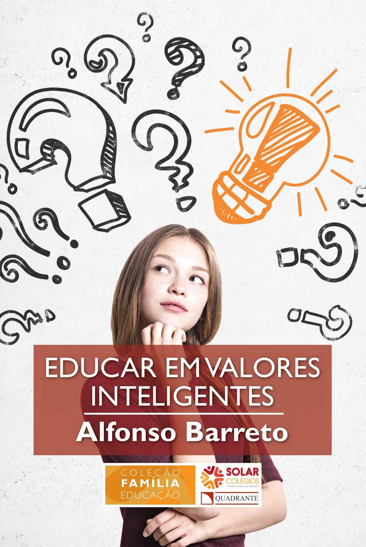 Livro Educar em valores inteligentes