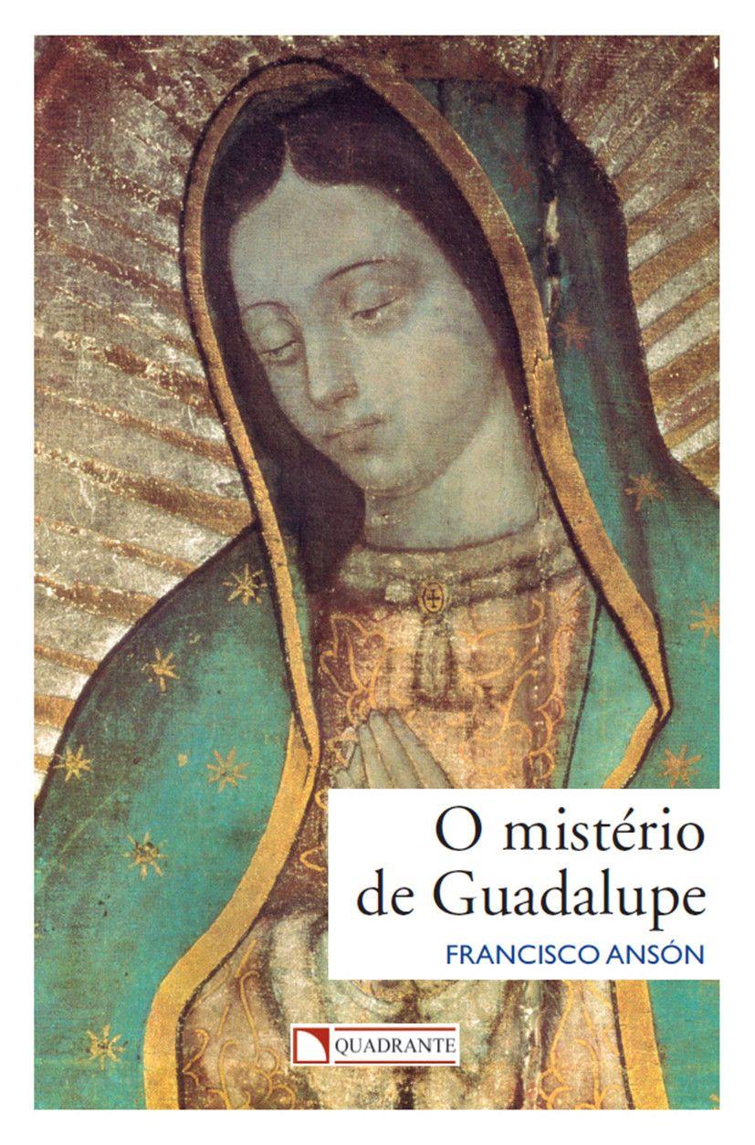Livro O Mistério de Guadalupe