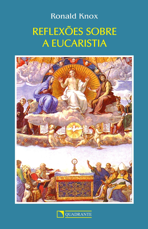 Livro Reflexões sobre a eucaristia
