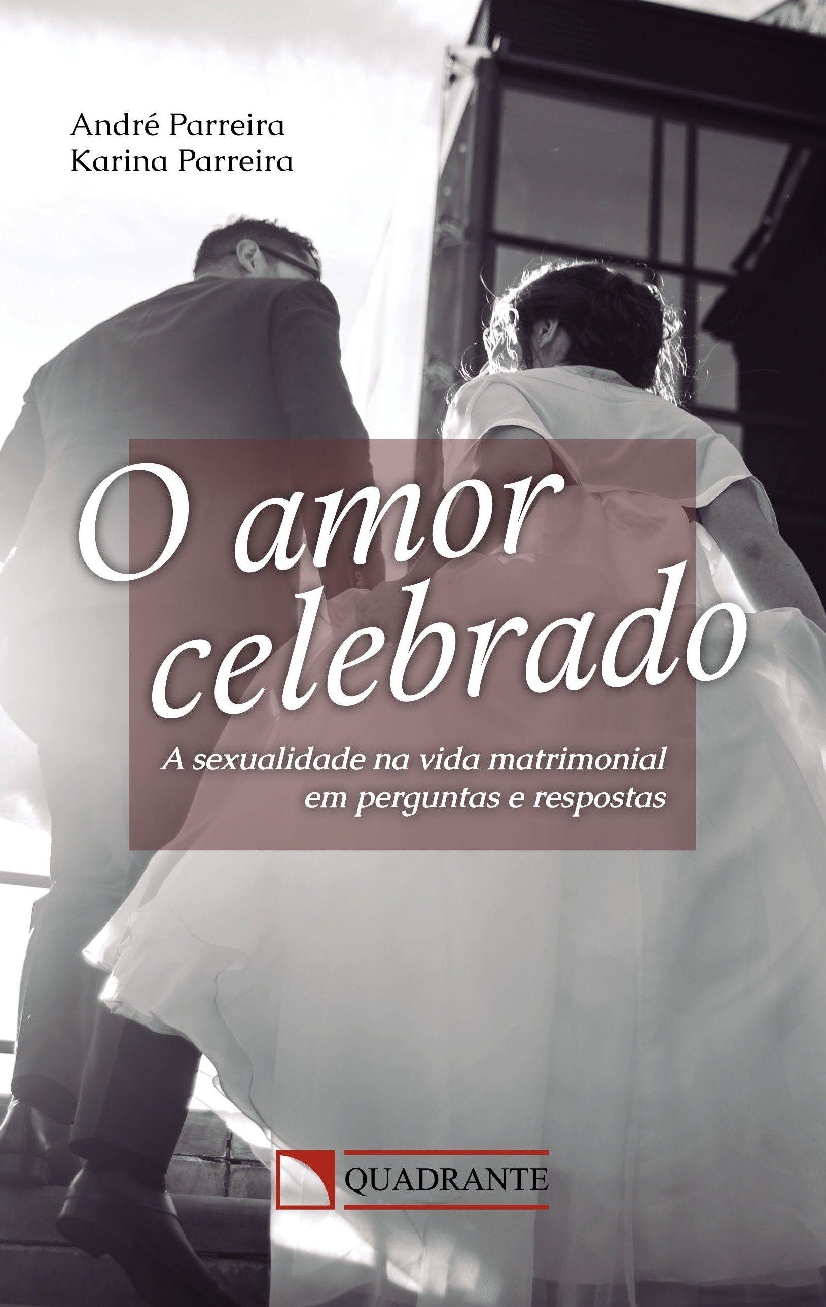 O amor celebrado