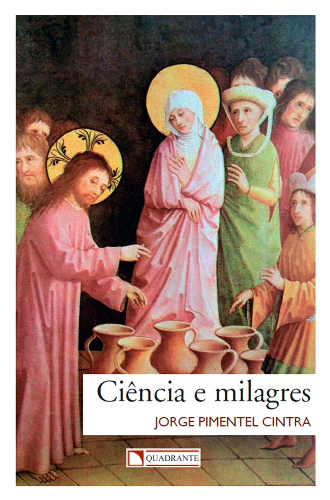 Livro Ciência e milagres