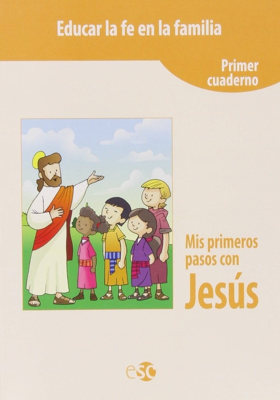 Mis primeros pasos con Jesús