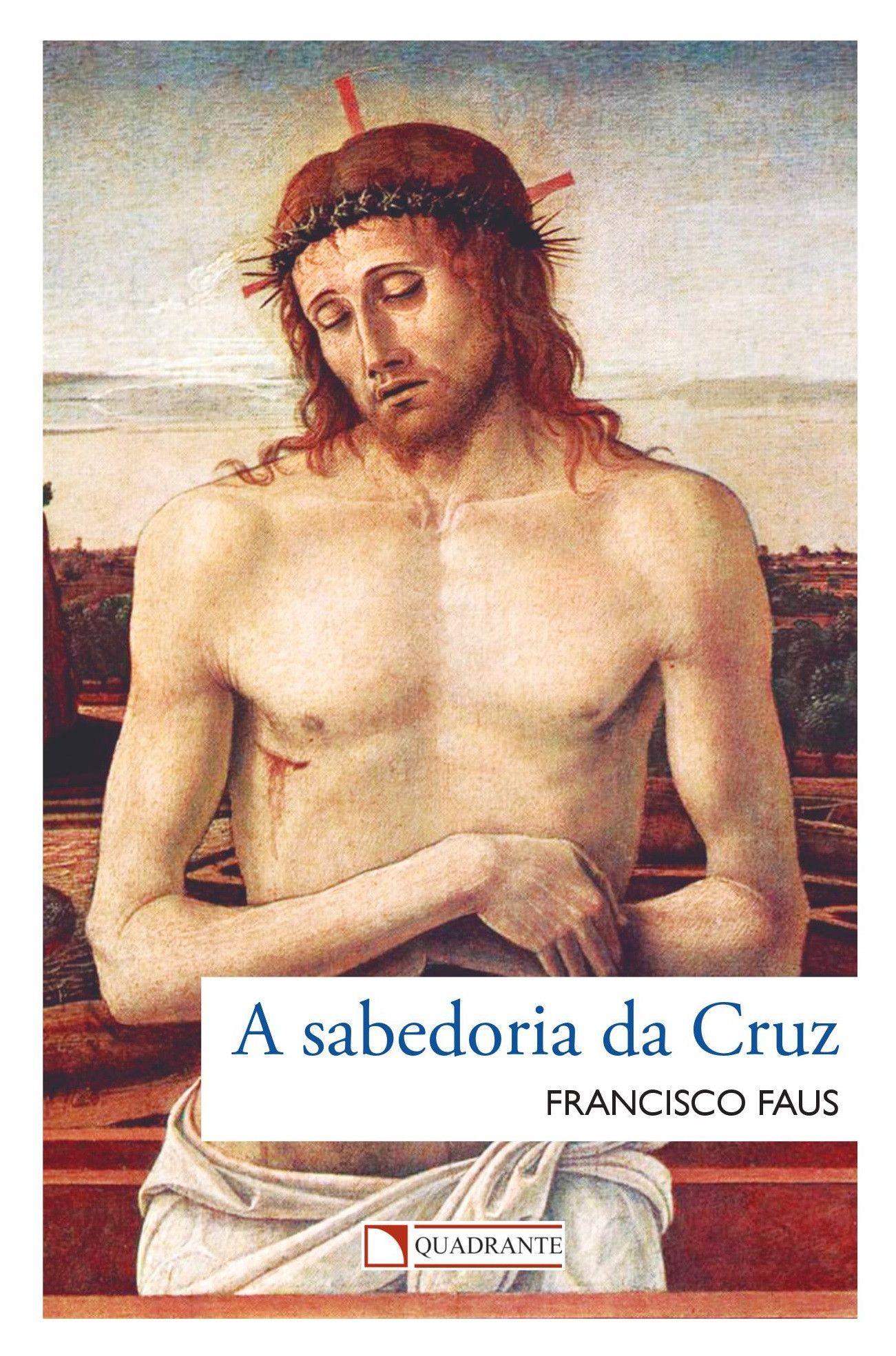 Livro A Sabedoria da cruz