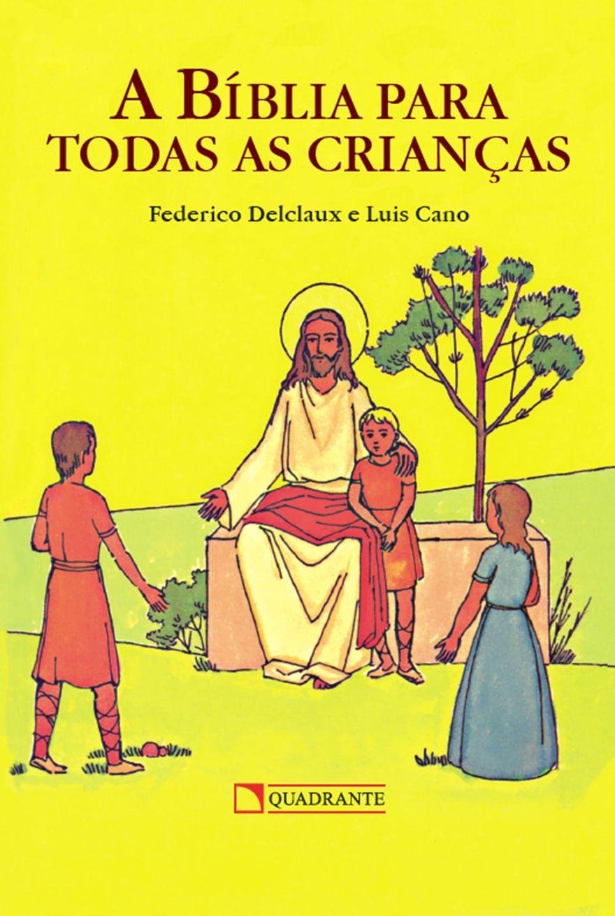 A Bíblia para todas as crianças