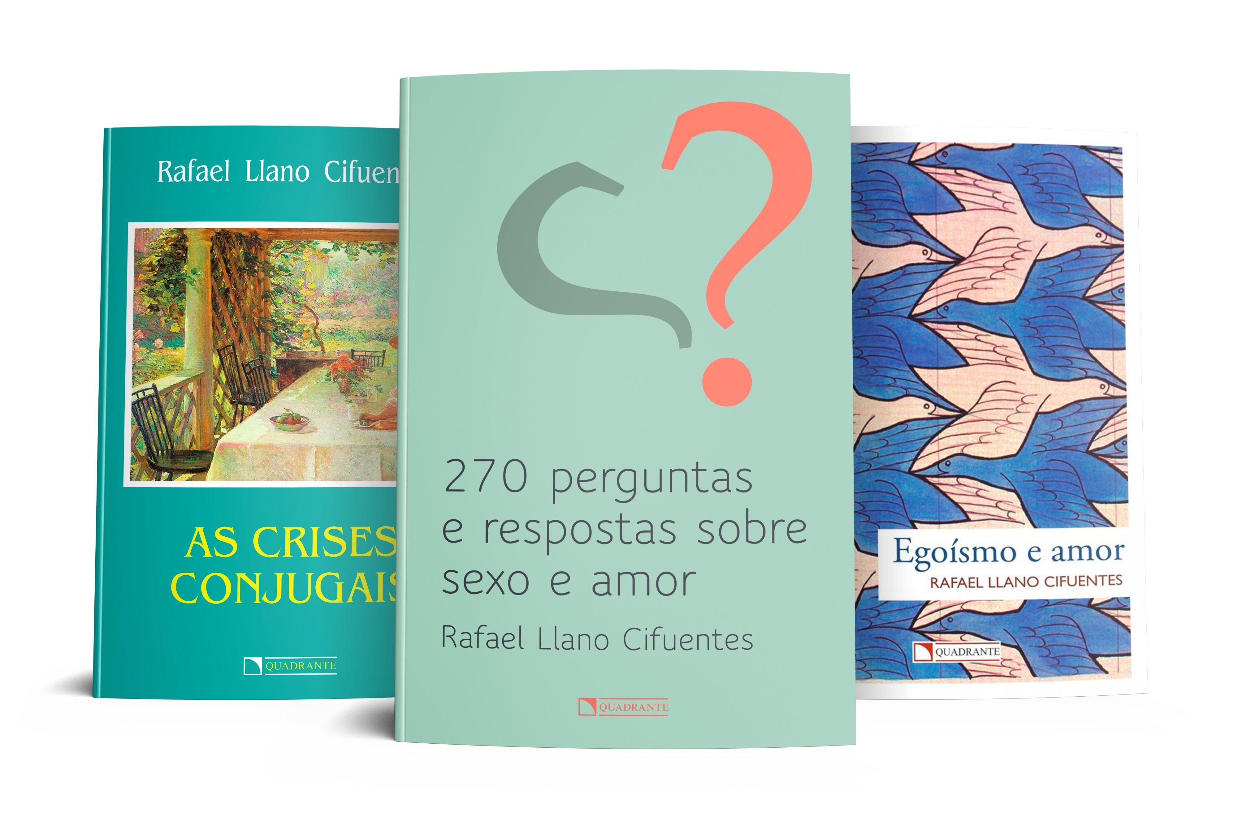 Coleção Rafael Llano: Um amor pleno