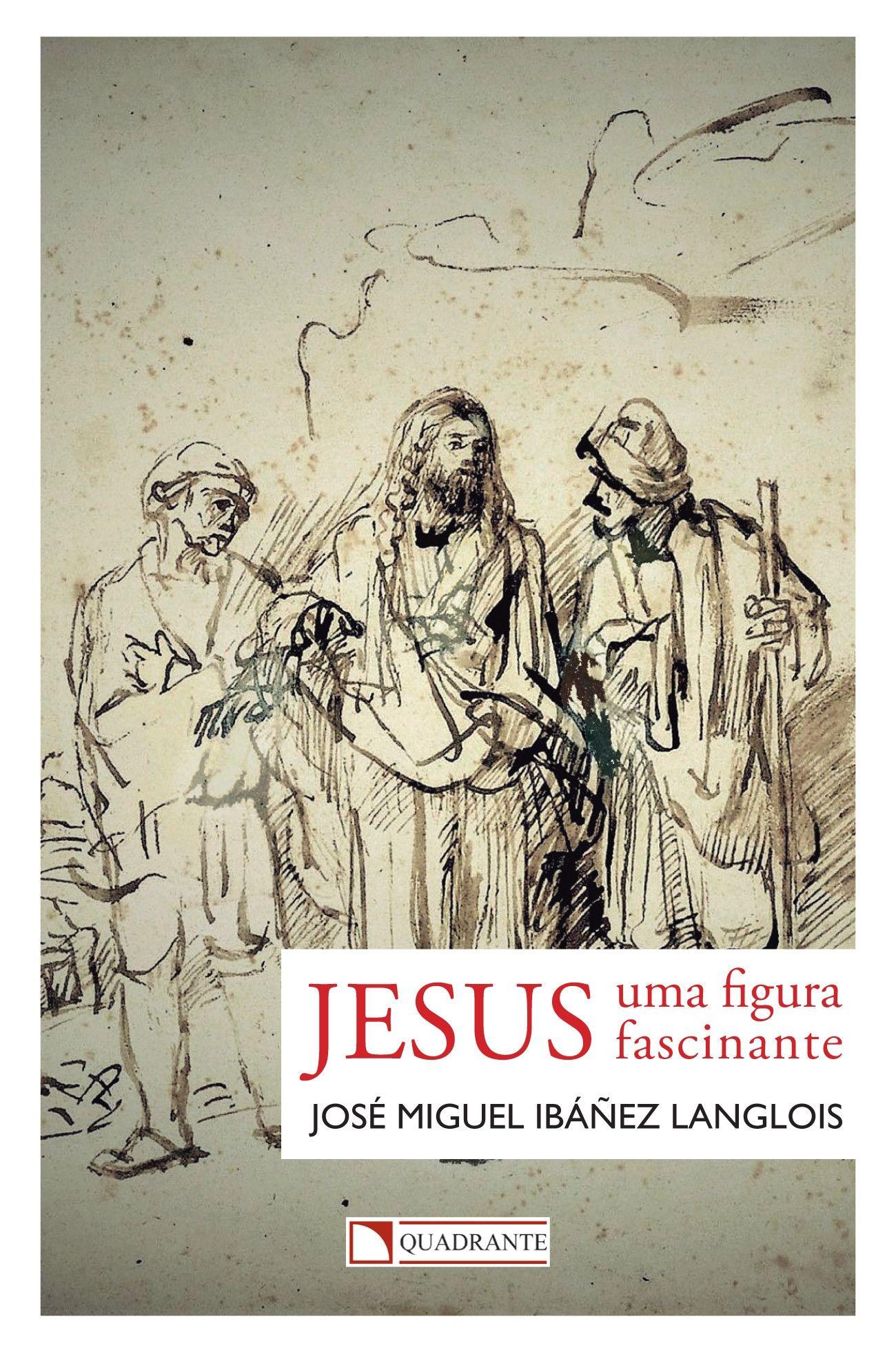 Livro Jesus: uma figura fascinante
