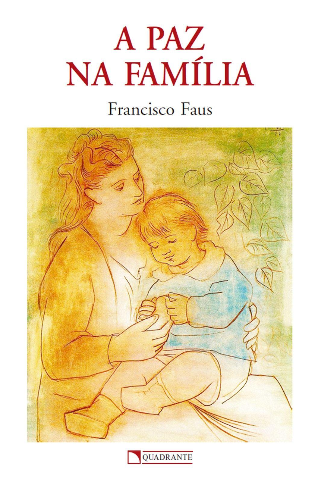 Livro A Paz na família