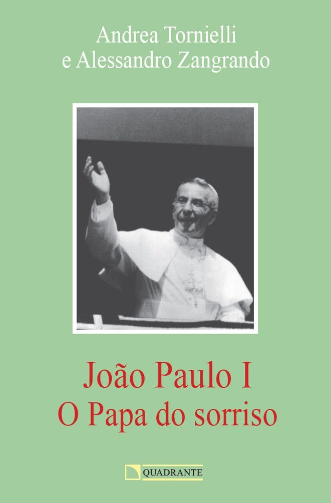 Livro O João Paulo I - Papa do sorriso