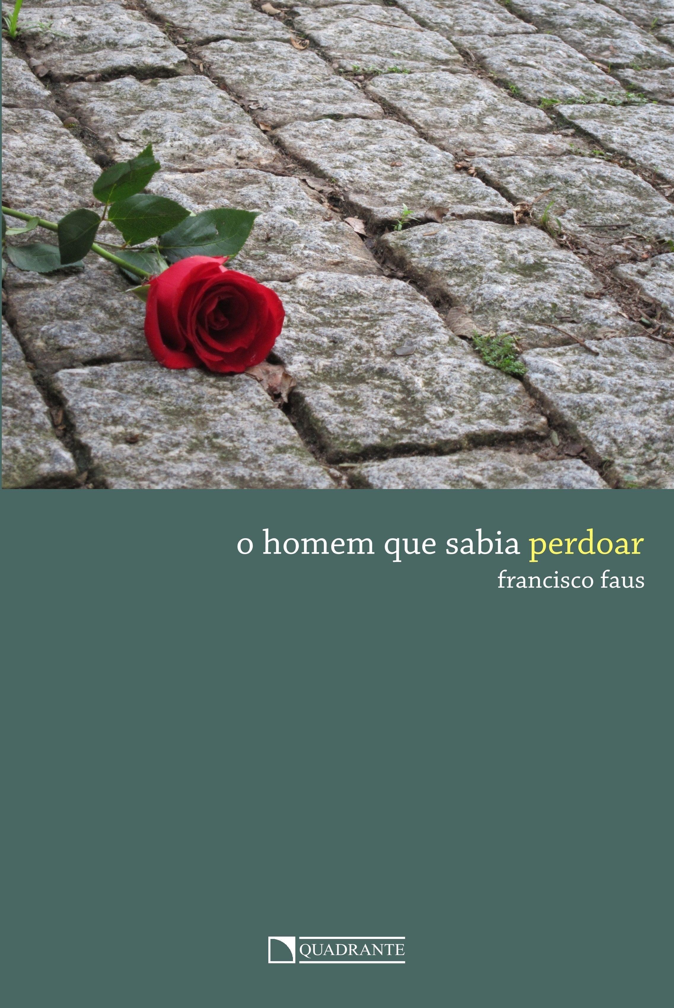 Livro O Homem que sabia perdoar