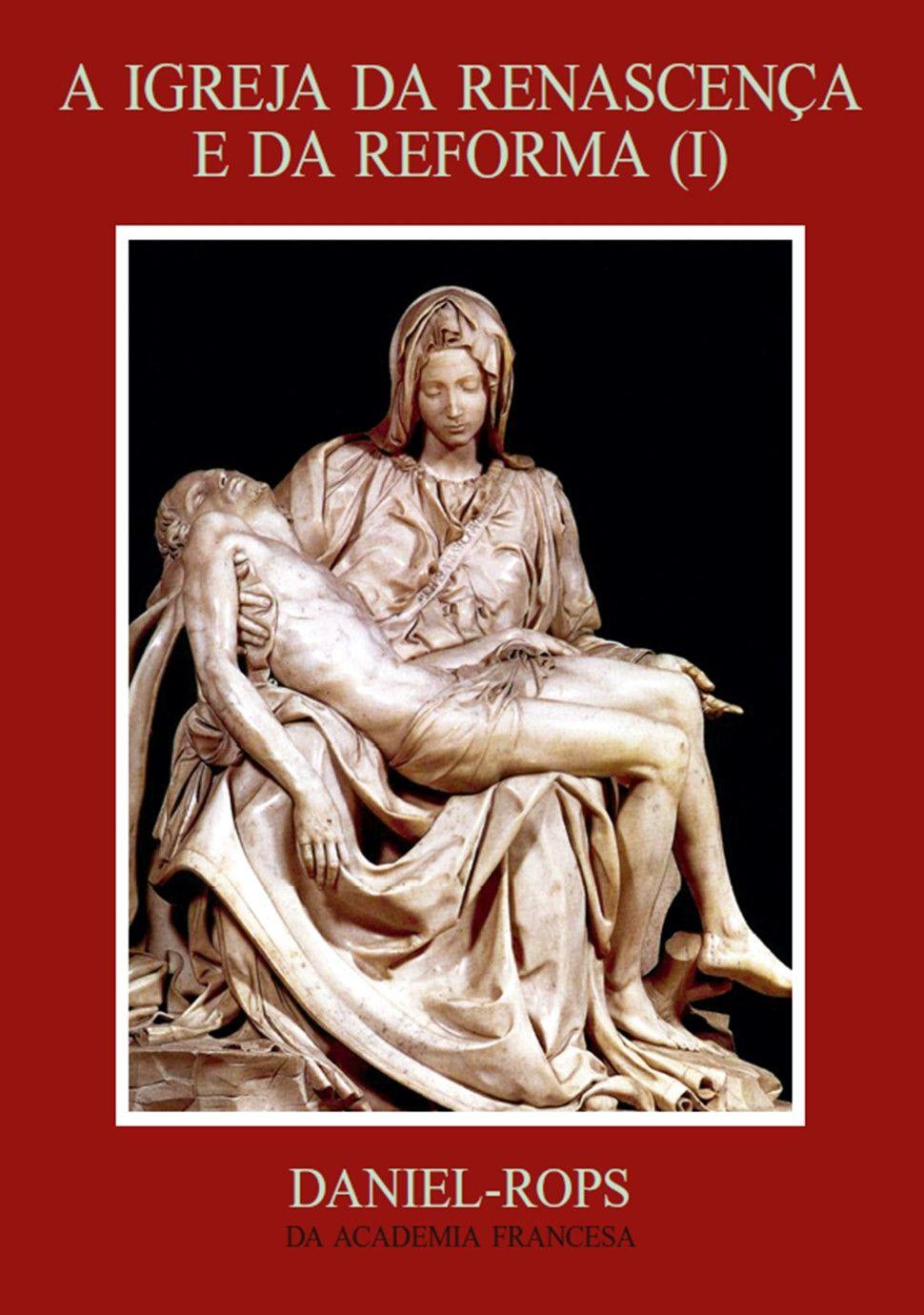 Livro HI-04 - A Igreja da renascença e da reforma (I)