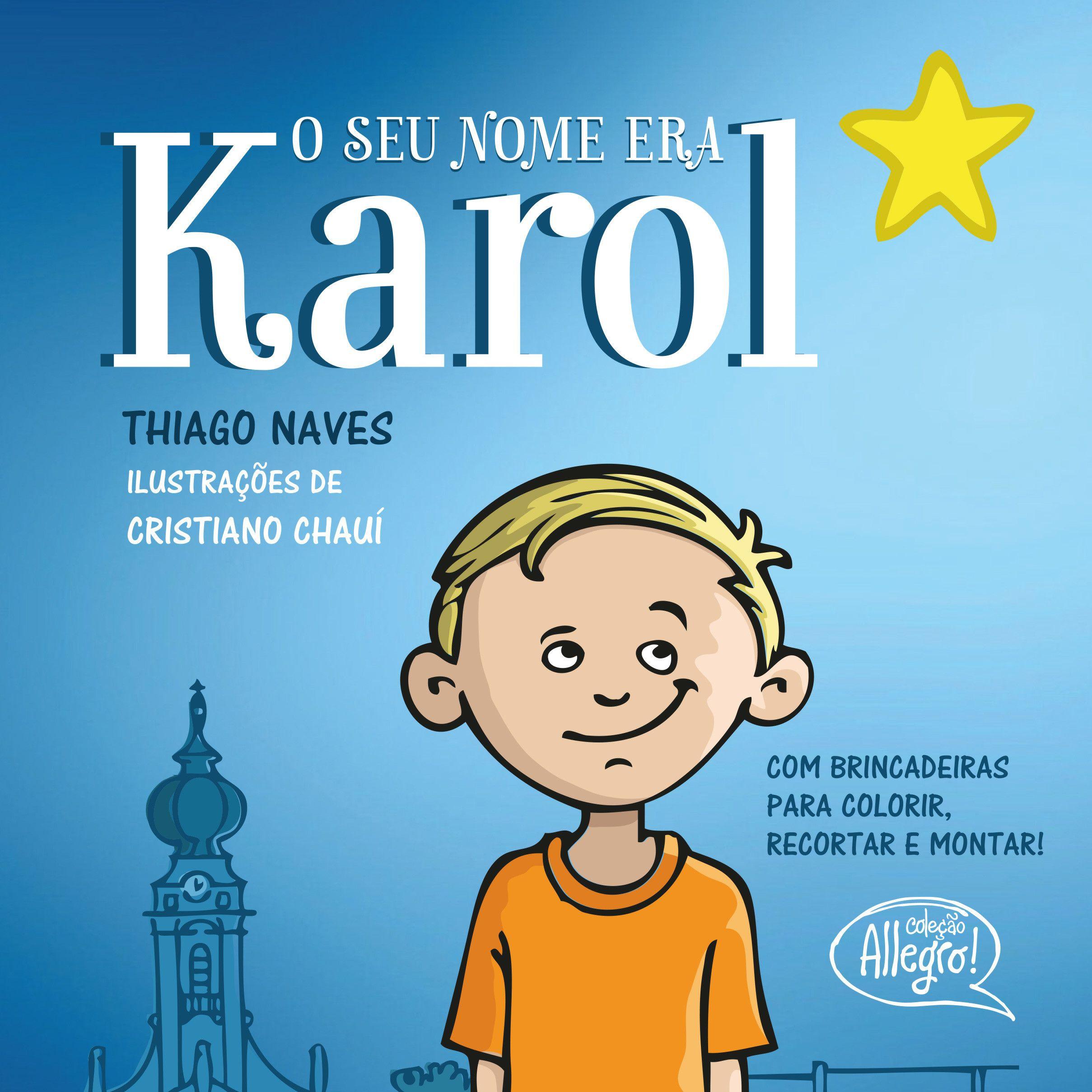 Seu nome era Karol, O