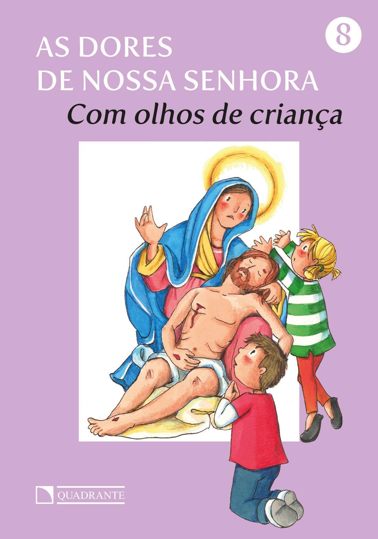 As dores de Nossa Senhora