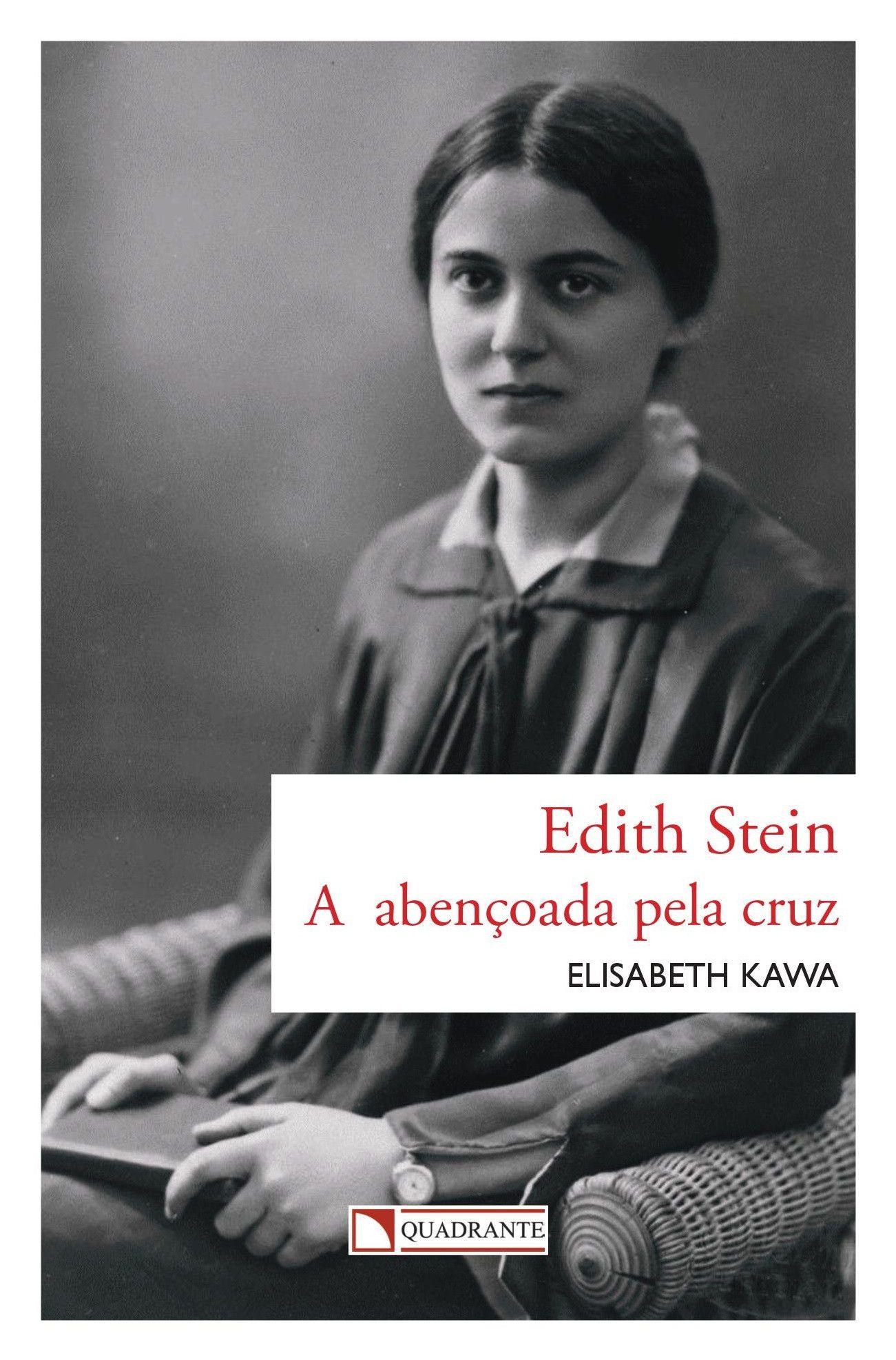 Livro A Edith Stein - abençoada pela cruz