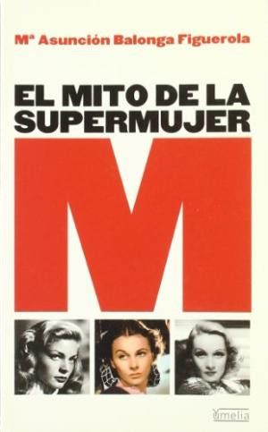 Mito de la supermujer, El
