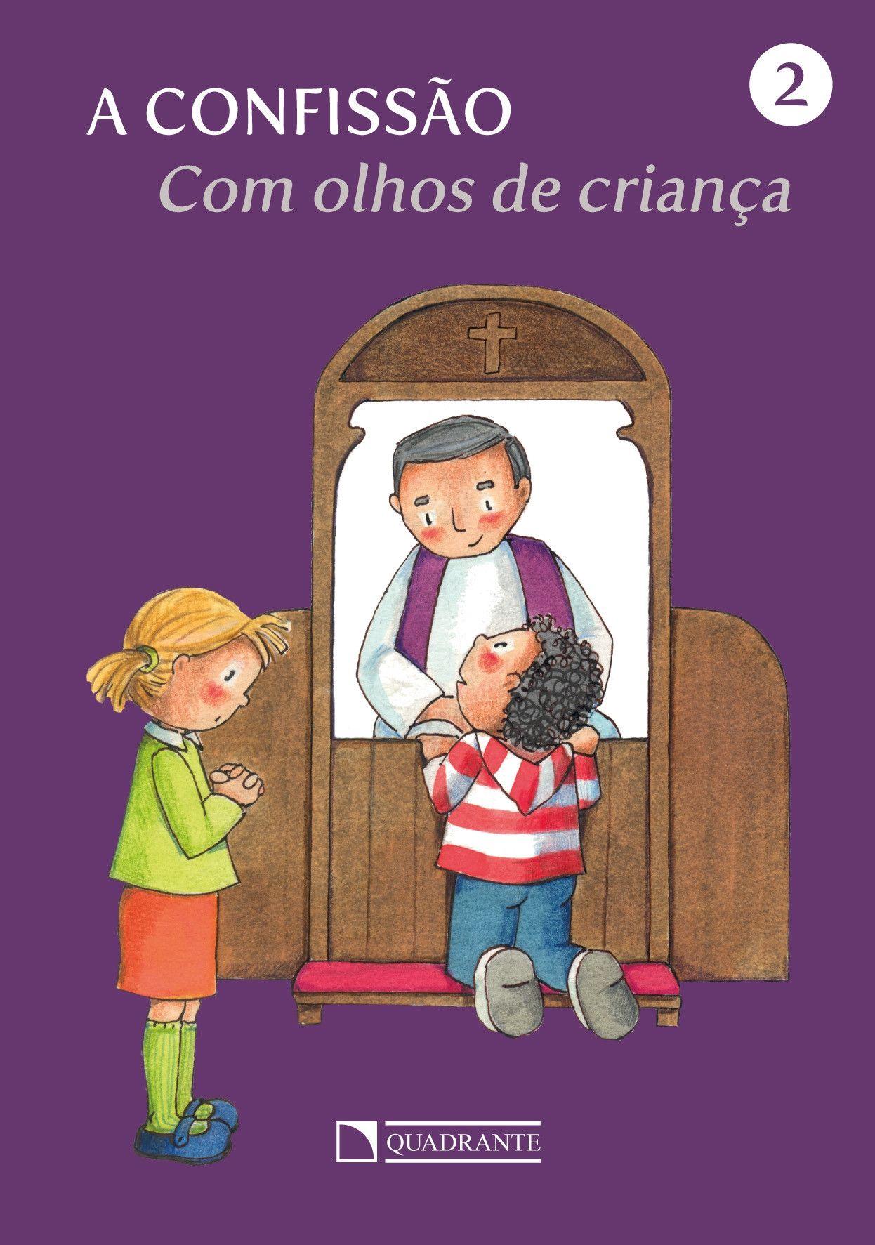Livro Com olhos de criança - A Confissão