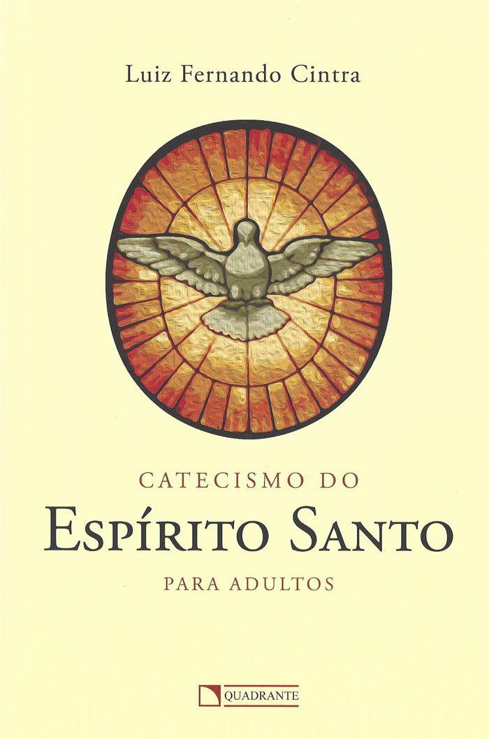 Livro Catecismo do Espírito Santo para adultos