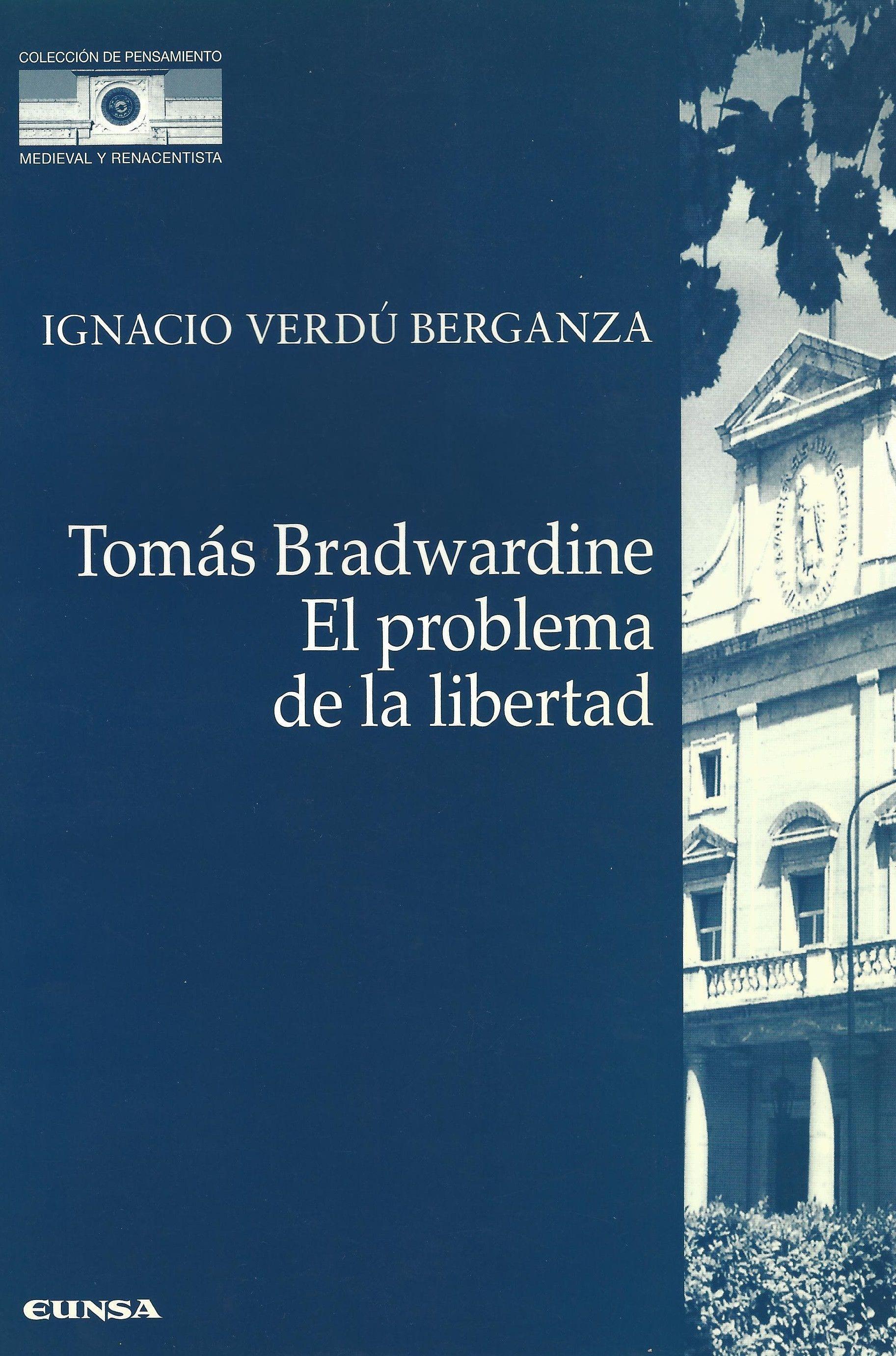 Tomás Bradwardine. El Problema de la Libertad
