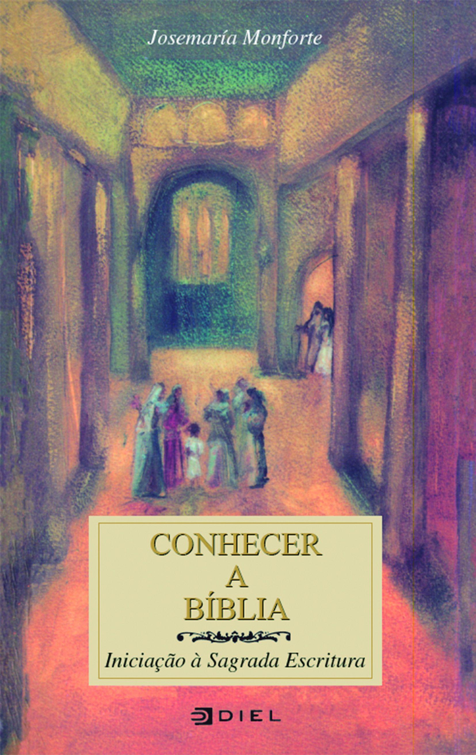 Conhecer a Bíblia - Iniciação à Sagrada Escritura