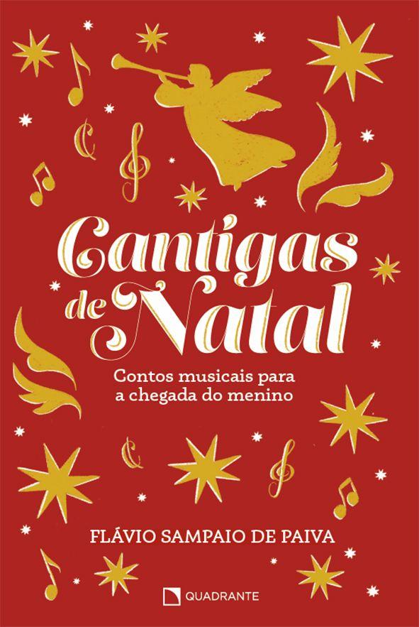 Cantigas de Natal: Contos Musicais Para a Chegada