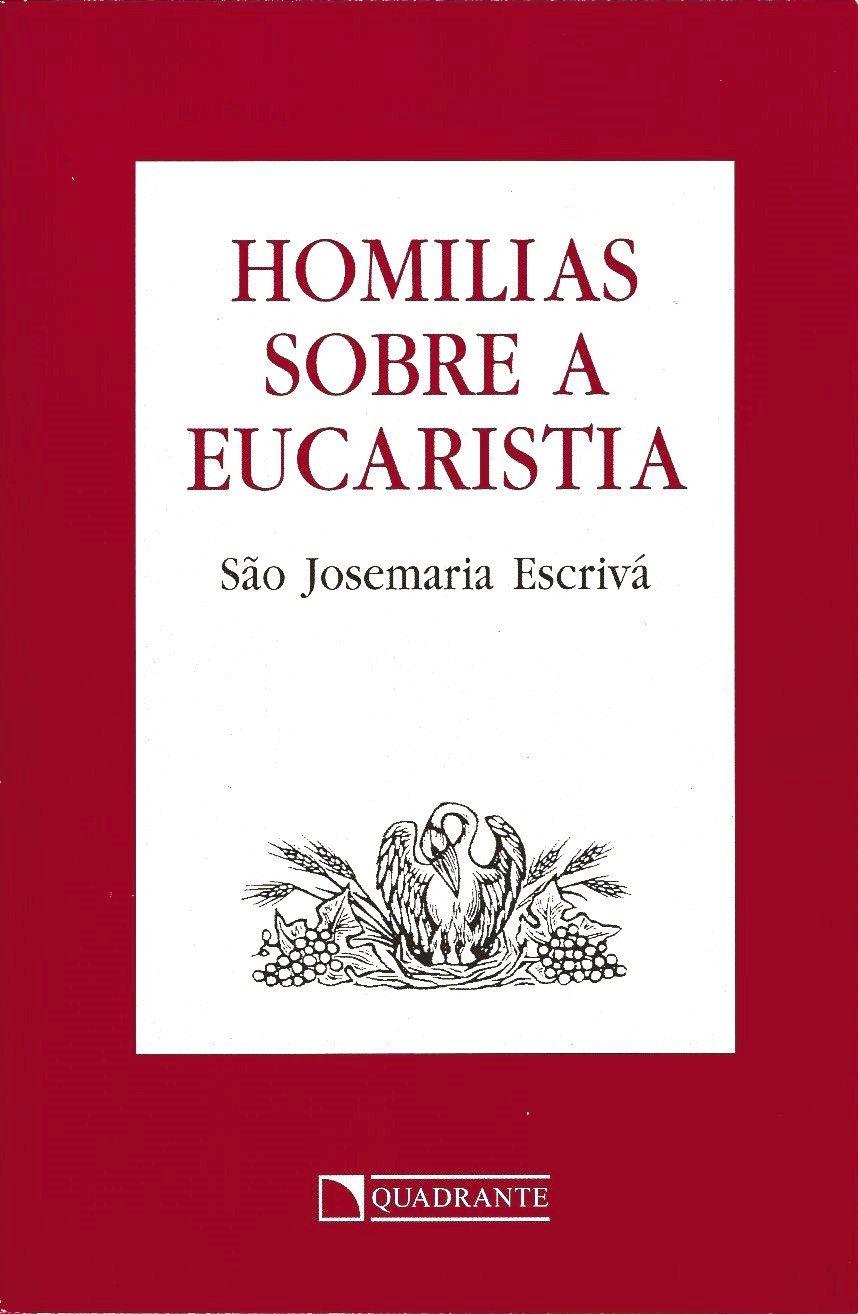 Livro Homilias sobre a eucaristia