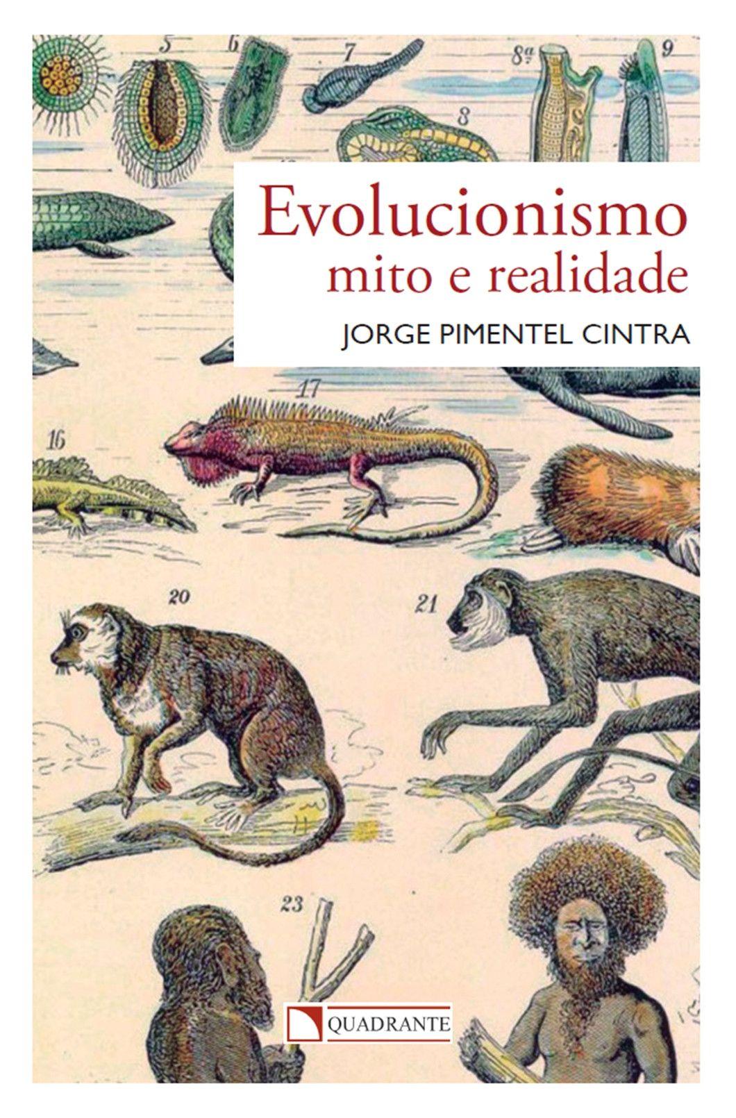 Livro Evolucionismo: mito e realidade