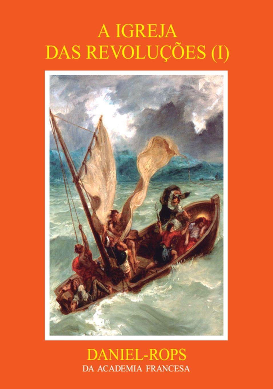 Livro HI-08 - A Igreja das revoluções (I)
