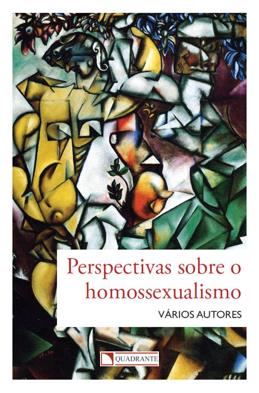 Livro Perspectivas sobre o homossexualismo