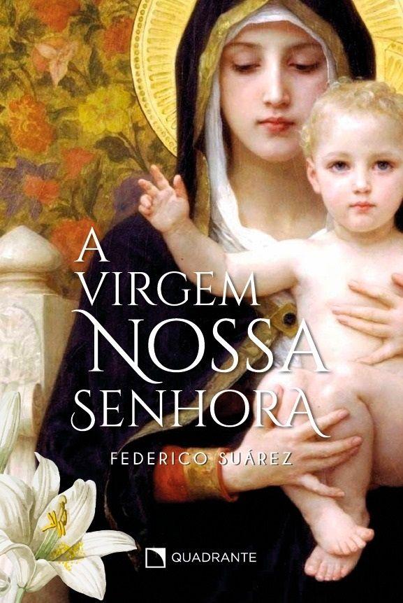 Livro A Virgem Nossa Senhora