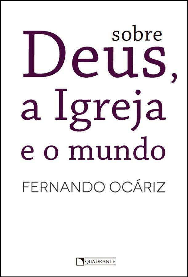Livro Sobre Deus, a Igreja e o mundo