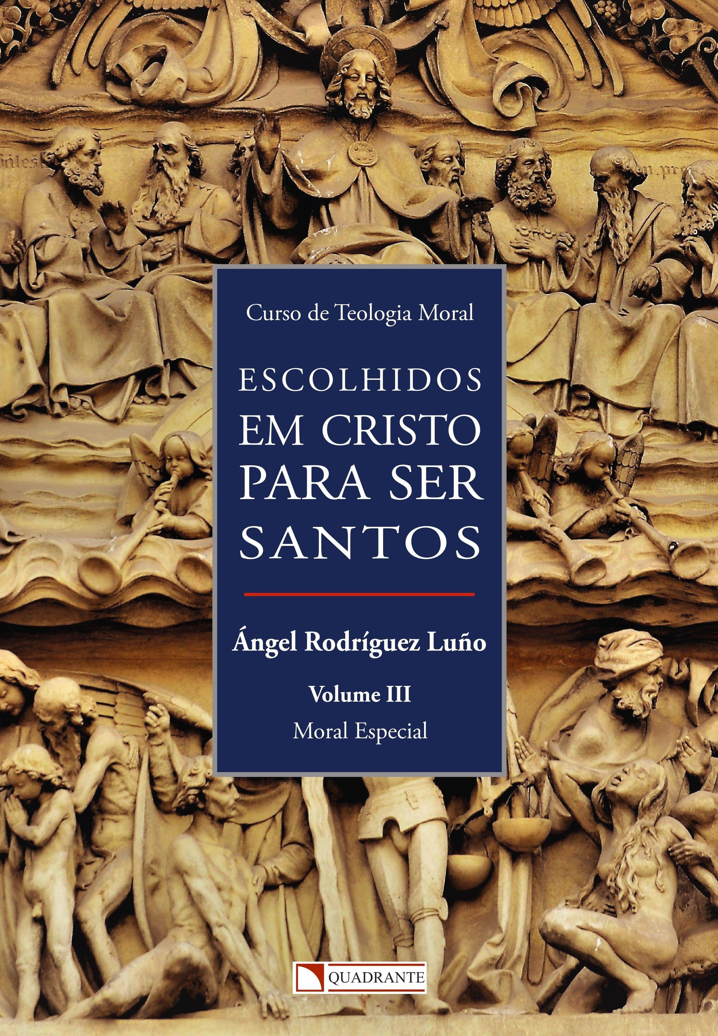 Livro Escolhidos em Cristo para ser Santos - vol. III