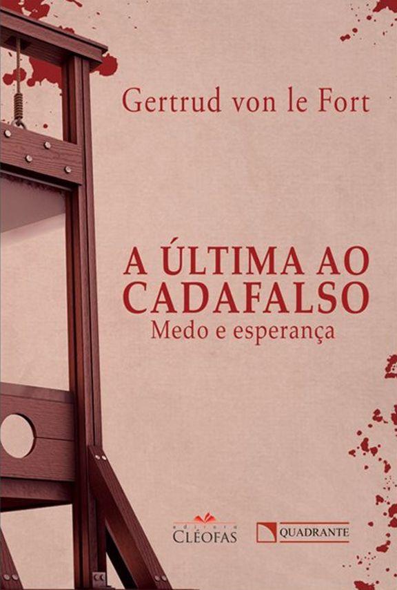 Livro A Última ao cadafalso
