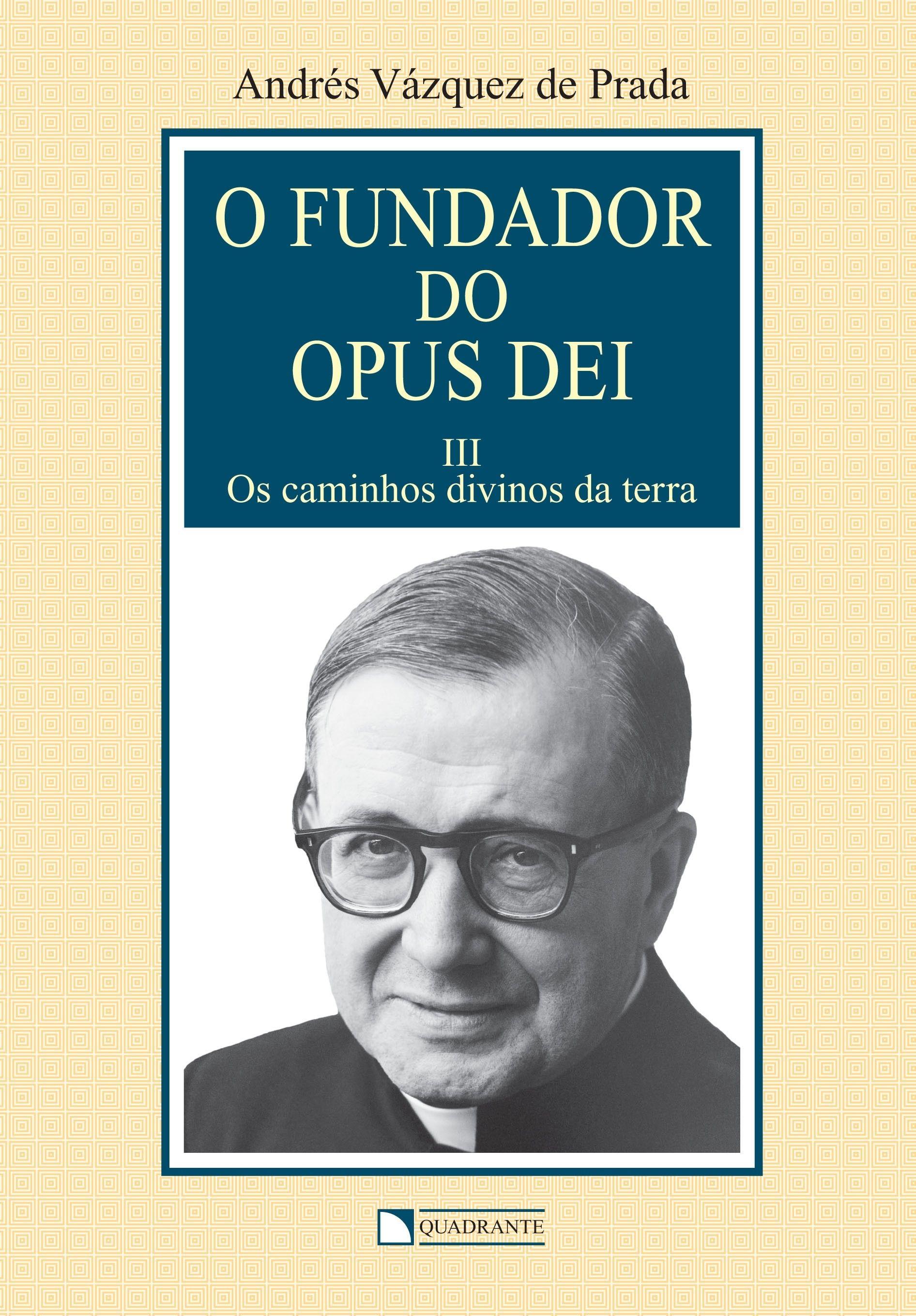 Livro O Fundador do Opus Dei - vol. III