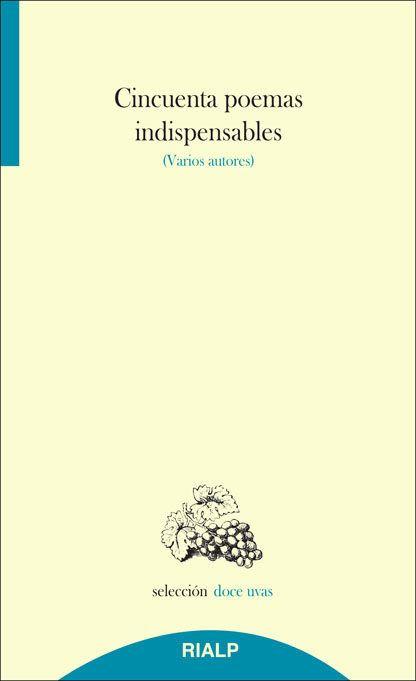 Cincuenta poemas indispensables