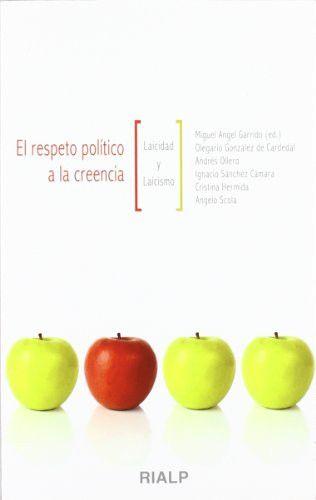 Respeto político a la creencia, El