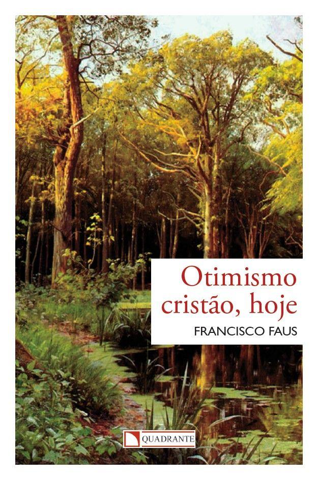 Livro Otimismo cristão, hoje