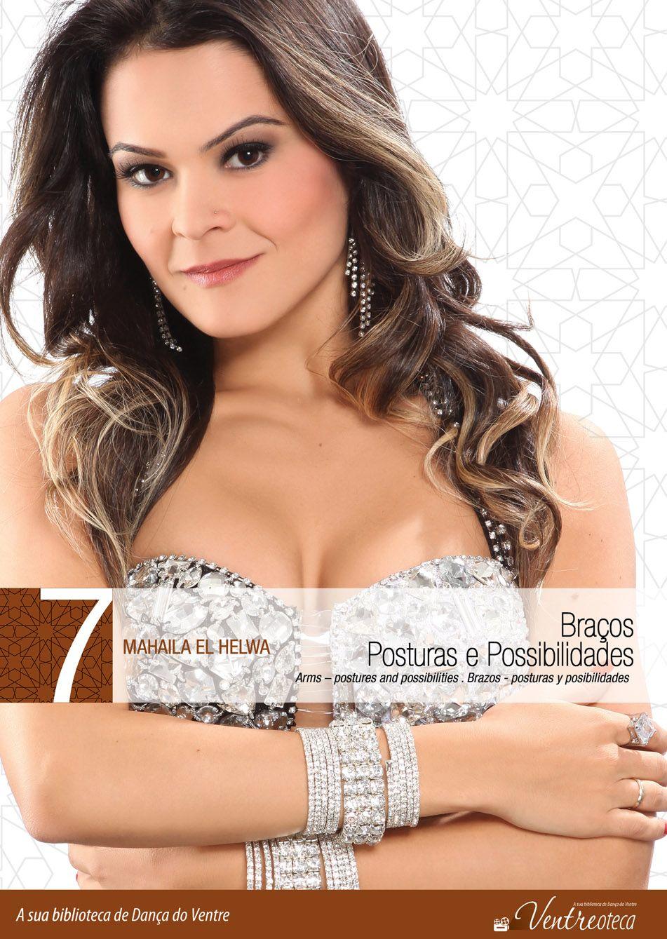 DVD. 07 . Braços - Posturas e Possibilidades . Mahaila El Helwa