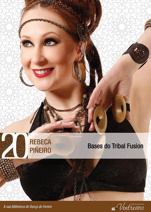 DVD. 20 . Bases do Tribal Fusion . Rebeca Piñeiro