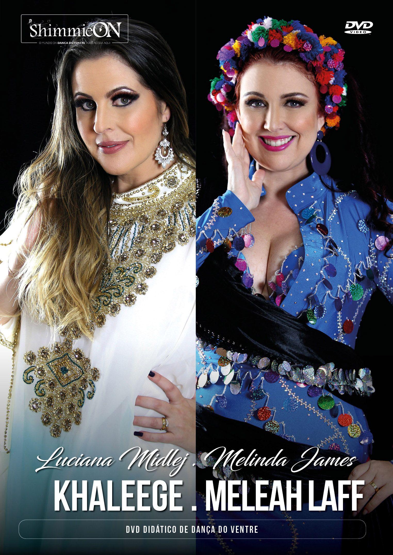 DVD. 39 . Khaleege . Meleah Laff . Luciana Midlej e Melinda James