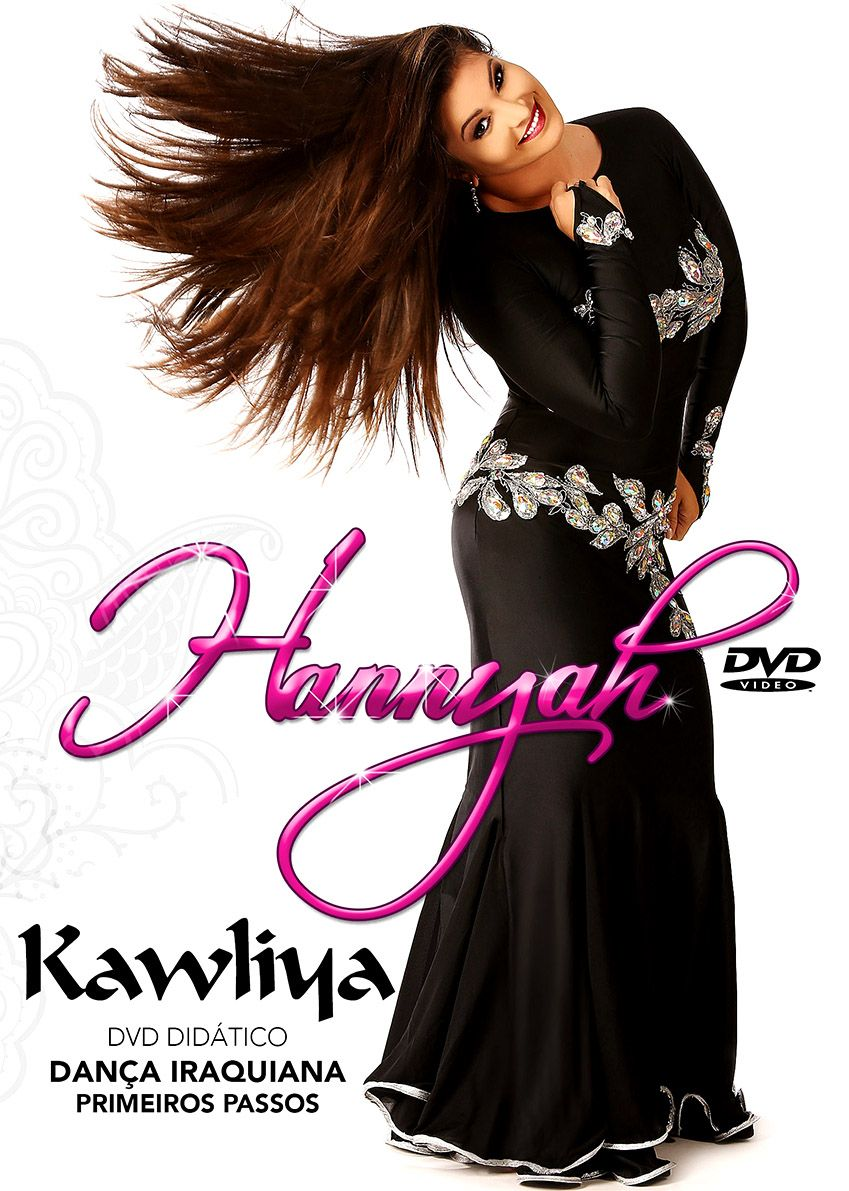 DVD. Kawliya - Dança Iraquiana . Primeiros Passos . Hannyah
